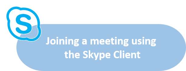 Join a meeting using the Skype Client